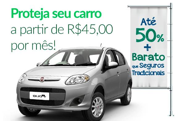 Proteja seu carro a partir de R$45,00 por mês!