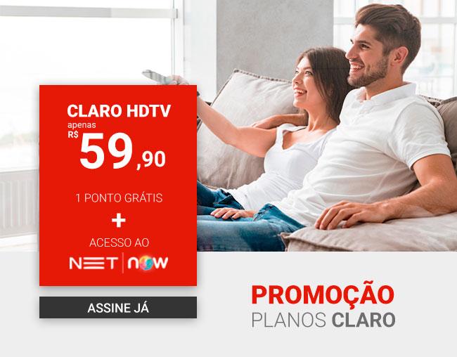 Claro HDTV apenas R$ 59,90 | 1 ponto gr&aactute;tis + acesso ao NET | NOW