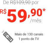130 canais + 1 ponto de TV